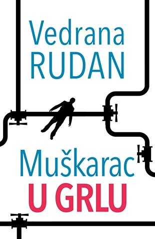 Vedrana Rudan/Muškarac u Grlu