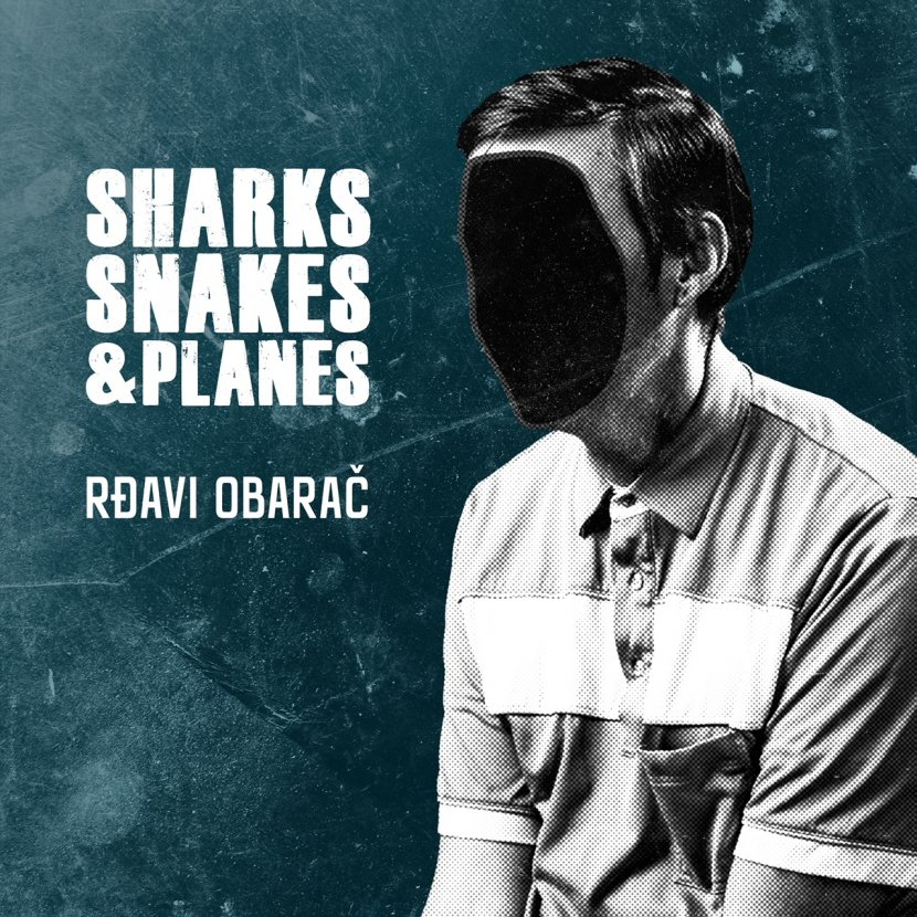 Sharks Snakes & Planes/cover