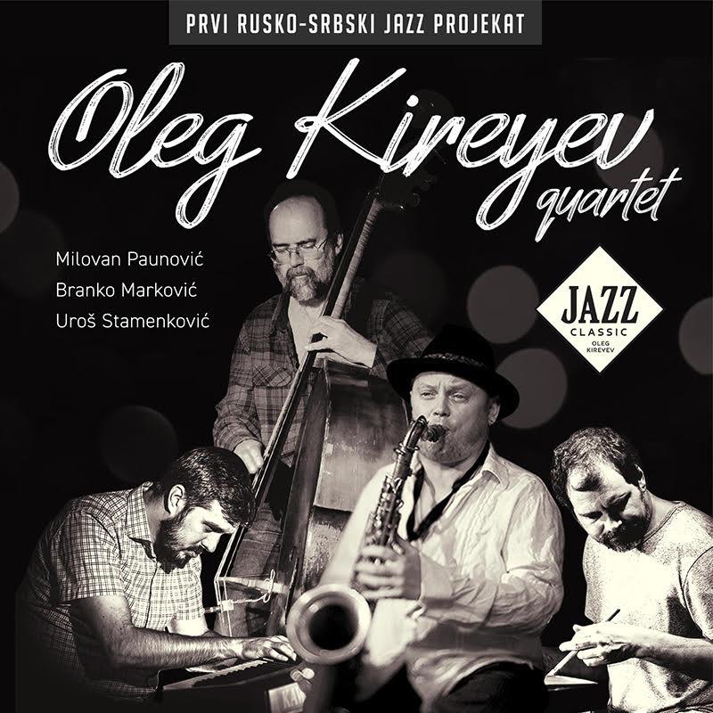 Oleg Kireyev Quartet/ Photo: Promo (Metropolis Music)